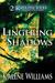 Lingering Shadows by Kalene Williams