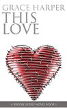 This Love (This Love #1)