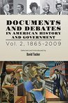 Documents and Debates in American History and Government: Volume 2, 1493-1865