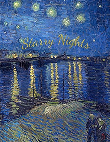 Starry Nights: Starry Night Over The Rhone - Vincent van Gogh (Notebook, Sketchbook, Journal)