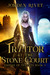 A Traitor at the Stone Court by Jordan Rivet