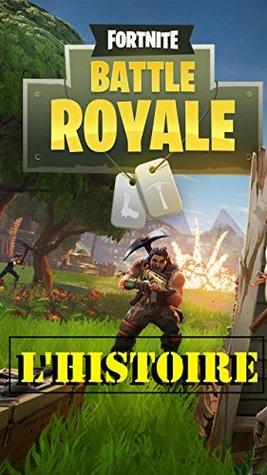 Fortnite: Battle Royale L'Histoire