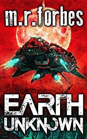 Earth Unknown (Forgotten Earth, #1)