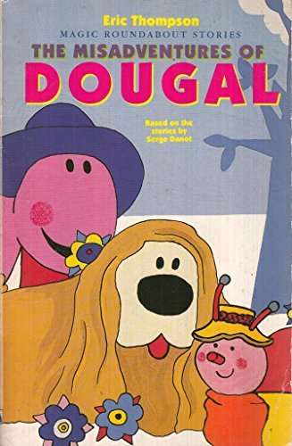 The Misadventures of Dougal
