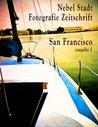 Nebel Stadt, Fotografie Zeitschrift; San Francisco, ausgabe I