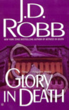Glory in Death (In Death, #2) by J.D. Robb