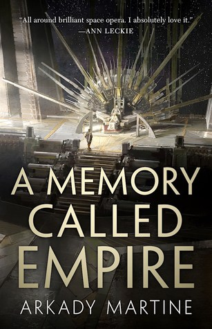 A Memory Called Empire (Teixcalaan #1)