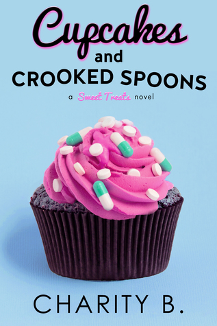 Cupcakes and Crooked Spoons (Sweet Treats #3)