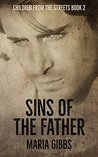 Sins of the Father (Children from the Streets #2)