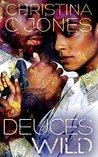 Deuces Wild by Christina C. Jones
