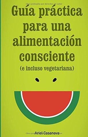 Guía Práctica para una Alimentación Consciente: