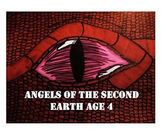 ANGELS OF THE SECOND EARTH AGE 4: AGUE