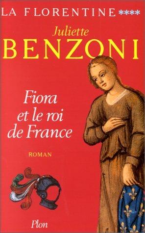 Fiora et le roi de France: Roman