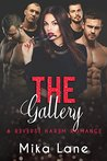 The Gallery: A Reverse Harem Romance