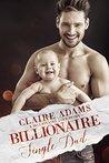 Billionaire Single Dad (A Billionaire Romance)