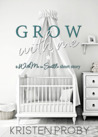 Grow with Me: A With Me in Seattle Short Story