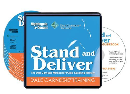 Stand and Deliver: The Dale Carnegie Method for Public Speaking Mastery (6 Compact Discs/Workbook)