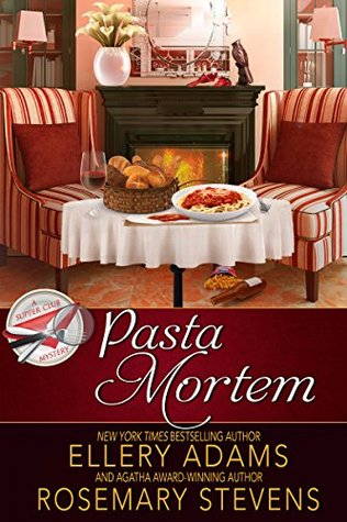 Pasta Mortem (Supper Club Mysteries Book 7)