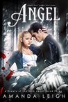 Angel (Beauty of the Dark Book 3)