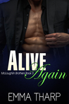 Alive Again (McLoughlin Brothers, #3)