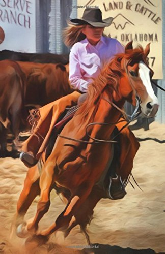 Journal Notebook For Horse Lovers - Rodeo Cowgirl: Blank Journal To Write In, Unlined For Journaling, Writing, Planning and Doodling, For Women, Men, ... Size (Blank Journal Notebook) (Volume 59)