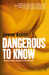 Dangerous to Know (Natalie King, Forensic Psychiatrist, #2)