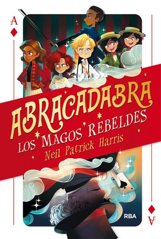 Abracadabra (Los magos rebeldes, #1)