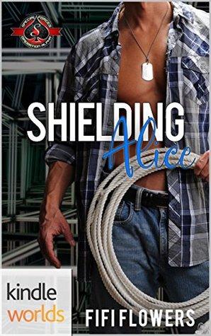 Shielding Alice (Special Forces: Operation Alpha Kindle Worlds Novella)