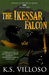 The Ikessar Falcon (Annals of the Bitch Queen, #2)