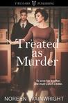Treated as Murder (Edith Horton Mysteries, #1)