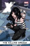 X-23, Vol. 1 by Marjorie M. Liu