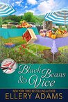 Black Beans & Vice (Supper Club Mysteries Book 6)
