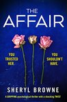 The Affair by Sheryl Browne