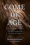 Come of Age by Stephen Jenkinson