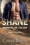 Shane: Marshal of Tallav (Sons of Tallav, #1)