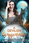A Devilish Disappearance (Cats, Ghosts, and Avocado Toast, #3)