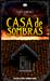 Casa de sombras by Tony Jiménez