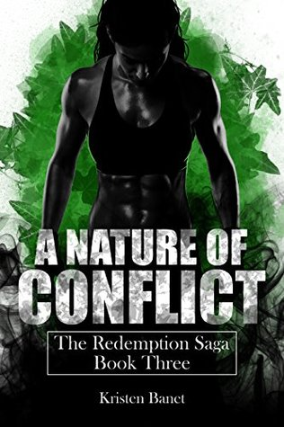 A Nature of Conflict by Kristen Banet