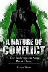 A Nature of Conflict (The Redemption Saga, #3)