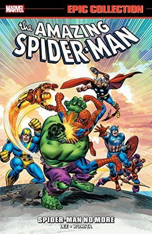 Amazing Spider-Man Epic Collection Vol. 3: Spider-Man No More