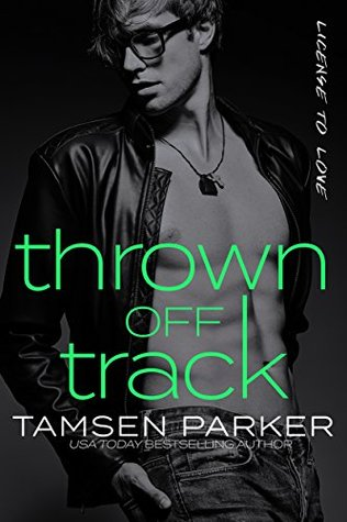Thrown-Off-Track-License-to-Love-Book-1-Tamsen-Parker