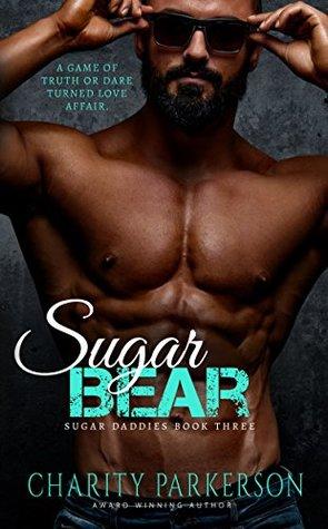 Sugar Bear (Sugar Daddies #3)