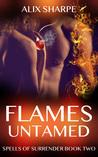 Flames Untamed (Spells of Surrender, #2)