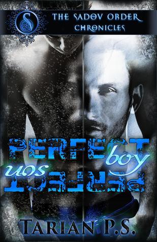 Perfect Boy / Perfect Son (The Sadou Order Chronicles)