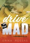 Drive me Mad (The Getaways, #2)