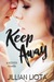Keep Away: A Keeper Novella