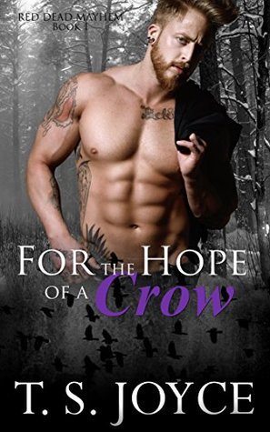 For the Hope of a Crow (Red Dead Mayhem, #1)
