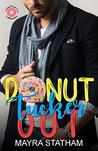 Donut Tucker Out