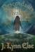 Descendants of Avalon (Awakenings) by J. Lynn Else