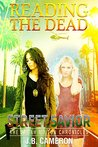 Reading The Dead: Street Savior: The Sarah Milton Chronicles